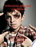 libro Antibullying: Guia Para Estudiantes
