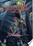 Antigua Palabra Narrativa Indígena Ch Ol