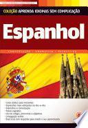 Aprenda Idiomas Sem Complicação   Espanhol