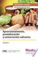 Aprovisionamiento, Preelaboración Y Conservación Culinarios. Operaciones Básicas De Cocina