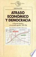 Atraso Económico Y Democracia