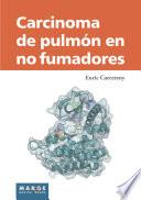 Carcinoma De Pulmón En No Fumadores