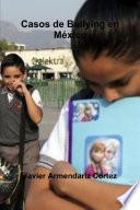 Casos De Bullying En MŽxico