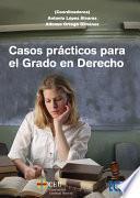 Casos Prácticos Para El Grado En Derecho