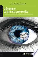 Como Leer La Prensa Económica
