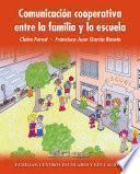 Comunicación Cooperativa Entre La Familia Y La Escuela