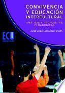 Convivencia Y Educación Intercultural: Análisis Y Propuestas Pedagógicas