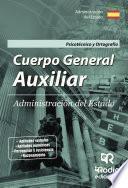 Cuerpo General Auxiliar. Administración Del Estado. Psicotécnico Y Ortografía.