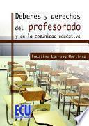 Deberes Y Derechos Del Profesorado Y De La Comunidad Educativa