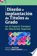 Diseño E Implantación De Títulos De Grado En El Espacio Europeo De Educación Superior