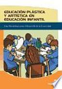 Educación Plástica Y Artística En Educación Infantil