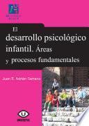libro El Desarrollo Psicológico Infantil. Áreas Y Procesos Fundamentales