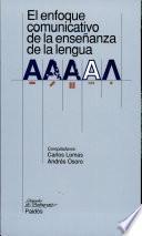 El Enfoque Comunicativo De La Enseñanza De La Lengua