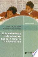 El Financiamiento De La Educación Básica En El Marco Del Federalismo