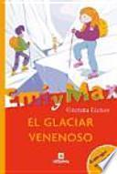 libro El Glaciar Venenoso