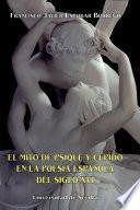 El Mito De Psique Y Cupido En La Poesía Española Del Siglo Xvi