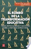 libro El Rumbo De La Transformación Educativa