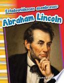 Estadounidenses Asombrosos: Abraham Lincoln (amazing Americans: Abraham Lincoln) 6 Pack