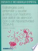 Estrategias Para Entender Y Ayudar A Niños Con Trastorno Por Déficit De Atención Con O Sin Hiperactividad (tda/h)