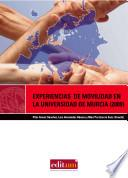 Experiencias De Movilidad En La Universidad De Murcia (2009)