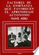 libro Factores De La Enseñanza Que Favorecen El Aprendizaje Autónomo