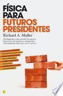 Física Para Futuros Presidentes