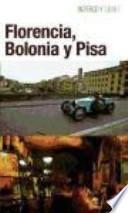 libro Florencia, Bolonia Y Pisa / Florence, Bologna And Pisa