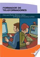 Formador De Teleformadores