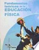 Fundamentos Teóricos De La Educación Física