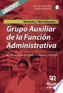 libro Grupo Auxiliar De La Función Administrativa. Servicio De Salud De Castilla La Mancha (sescam). Temario Y Test. Volumen 1
