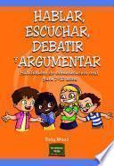 libro Hablar, Escuchar, Debatir Y Argumentar