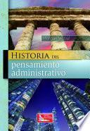 Historia Del Pensamiento Administrativo