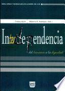 Interdependencia/ Interdependence