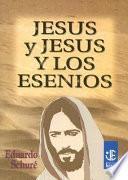 Jesus Y Jesus Y Los Esenios