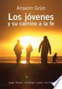 libro Jovenes Y Su Camino A La Fe,los