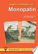 Juegos Y Actividades Con Monopatín