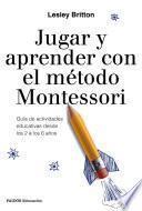 libro Jugar Y Aprender Con El Método Montessori