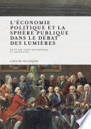 L économie Politique Et La Sphère Publique Dans Le Débat Des Lumières