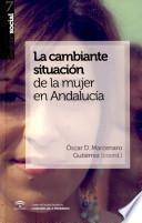 La Cambiante Situación De La Mujer En Andalucía