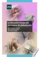 libro La Educación Comparada En Tiempos De Globalización