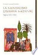 La Mentalidad Literaria Medieval