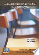 libro La Organización Del Centro Educativo