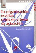 La Organización Escolar