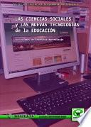 Las Ciencias Sociales Y Las Nuevas Tecnologías De La Educación