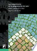 Las Competencias En La Programación De Aula. Vol. I