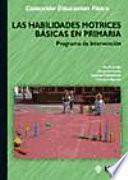 Las Habilidades Motrices Básicas En Primaria. Programa De Intervención