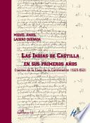 Las Indias De Castilla En Sus Primeros Años