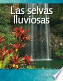 libro Las Selvas Lluviosas (rainforests)