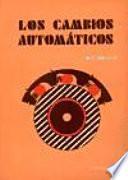 Los Cambios Automáticos