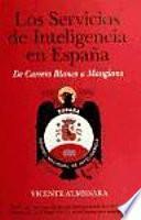 Los Servicios De Inteligencia En España